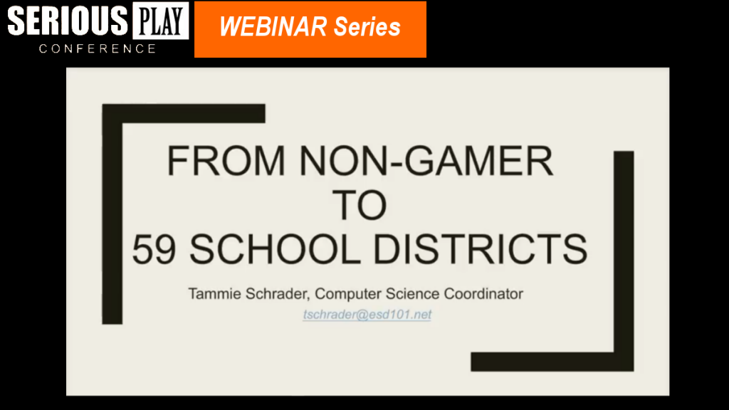 Learn How a Teacher Goes from Using One Game in Class to Rolling Out a Statewide STEM Program Using Games: Tammie Schrader, Washington State Association of Educational Service Districts