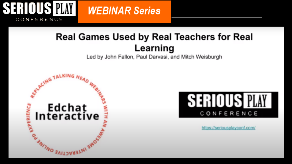 Real Games Used by Real Teachers:  Paul Darvasi & John Fallon