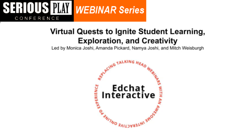 Edchat Interactive: Virtual Quests to Engage Students in Exploration, Creativity, and Learning with Monica Joshi and Amanda Pickard